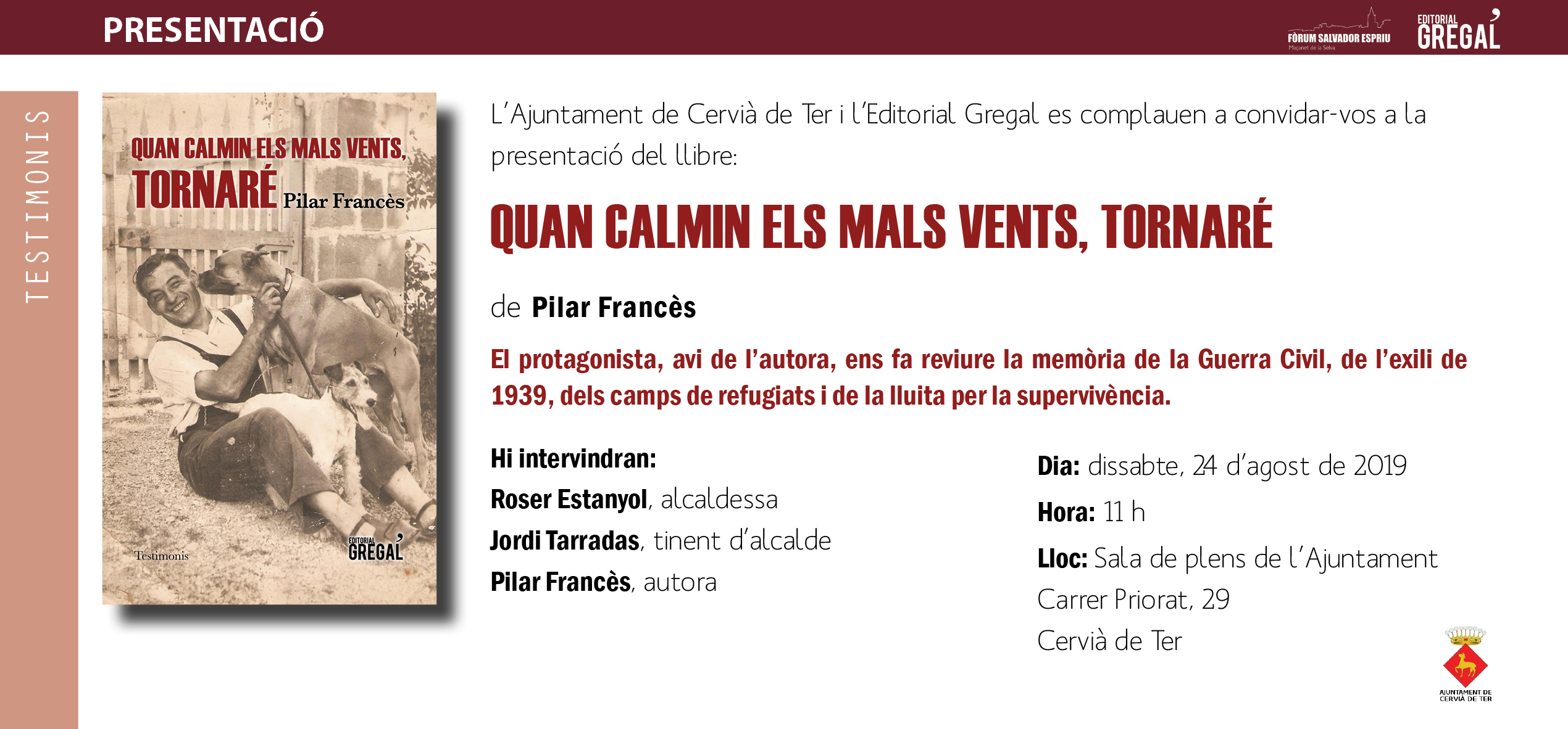 Invitació QUAN CALMIN ELS MALS VENTS, TORNARÉ_Cervià de Ter